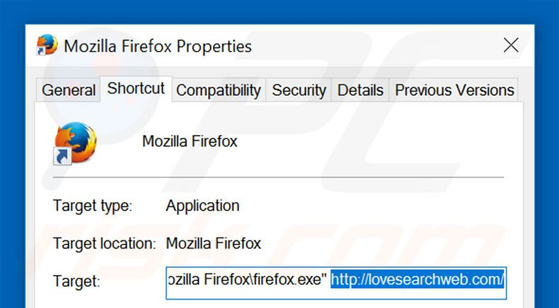 Removing lovesearchweb.com from Mozilla Firefox shortcut target step 2